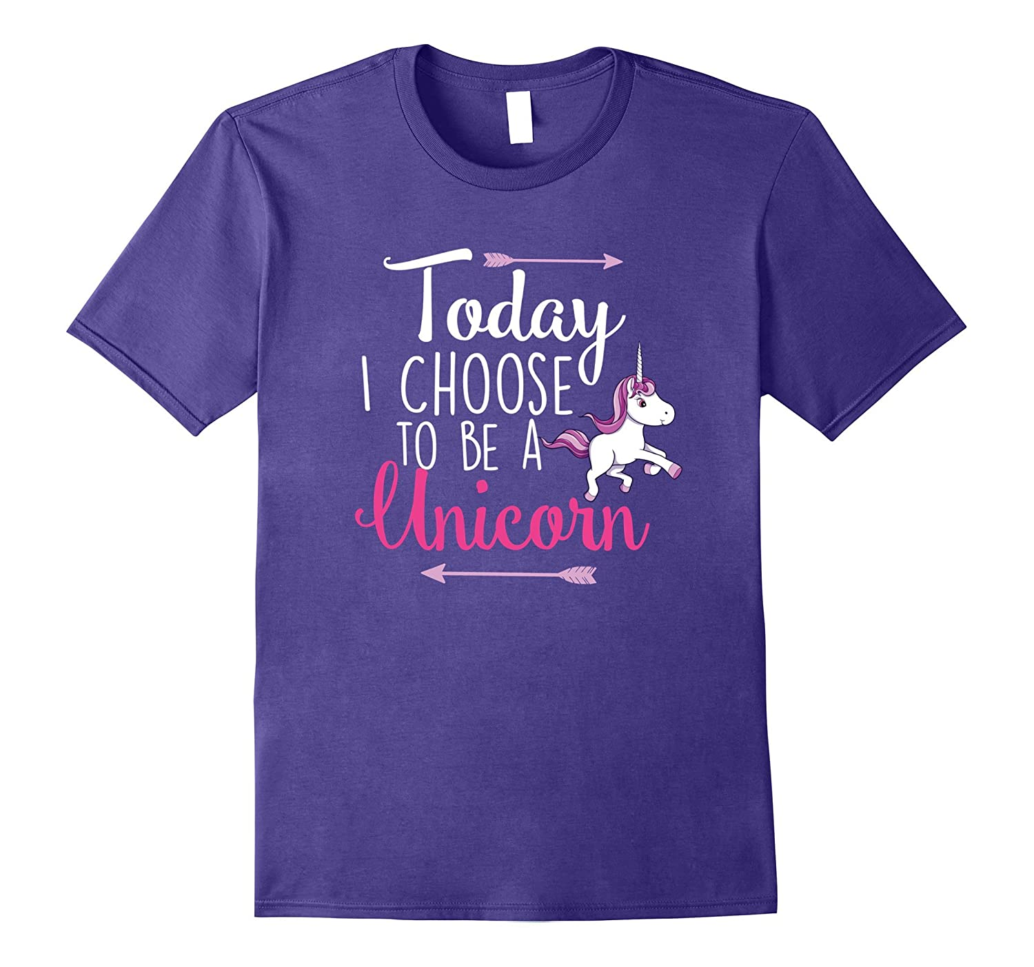 Today I Choose to be a Unicorn Gift T-shirt-FL