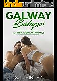 Galway Baby Girl: An Irish Age Play Romance