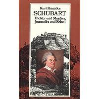 Schubart. Dichter und Musiker, Journalist und Rebell