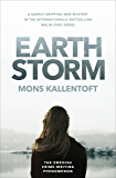 Earth Storm: The new novel from the Swedish crime-writing phenomenon (Malin Fors Book 8)