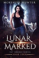 Lunar Marked (Sky Brooks Series Book 4) Kindle Edition