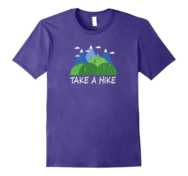 Take a Hike Mountains Trees Fresh Air Nature T-shirt-FL