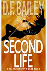 Second Life (Will Finch Mystery Thriller Series Book 4) Kindle Edition