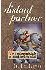 Distant Partner: How to tear down emotional walls and communicate with your husband Paperback