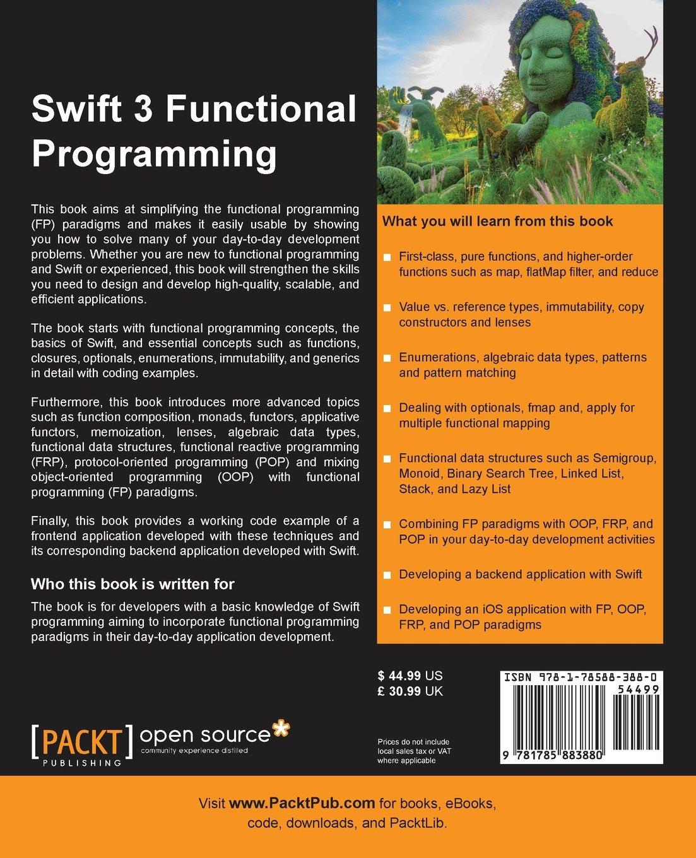Amazon: Swift 3 Functional Programming (9781785883880): Dr Fatih  Nayebi: Books