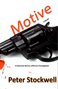 Motive: A Detective Marcus Jefferson Investigation