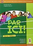 Par ici compacte. Per la Scuola media. Con CD. Con e-book. Con espansione online
