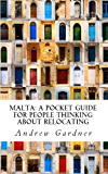 Malta: A Pocket Guide For People Thinking About Relocating