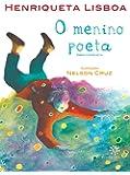 O Menino Poeta: Obra completa