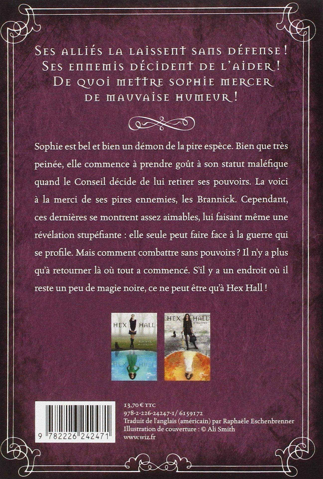 Amazon  Hex Hall, Tome 3 : Le Sacrifice  Rachel Hawkins, Rapha�le  Eschenbrenner  Livres