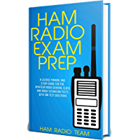 Ham Radio Exam Prep 2020: A License Manual and Study Guide for the Amateur Radio General Class and Radio Technician Tests with 100 Test Questions