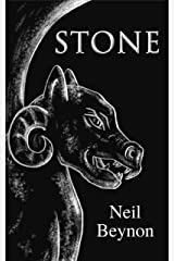 Stone: A Short Story (Neil Beynon Collected Short Stories Book 3) Kindle Edition