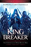 King Breaker (King Rolen's Kin 4)