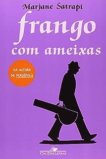 Frango Com Ameixas - Poulet Aux Prunes (Em Portugues do Brasil)