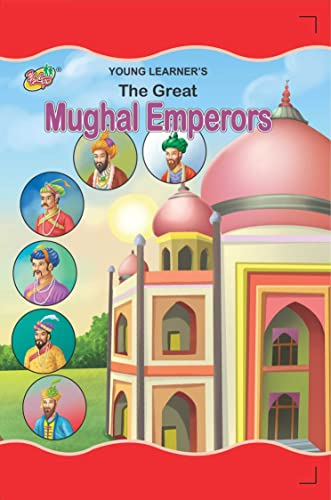 The Great Mughal Emperors