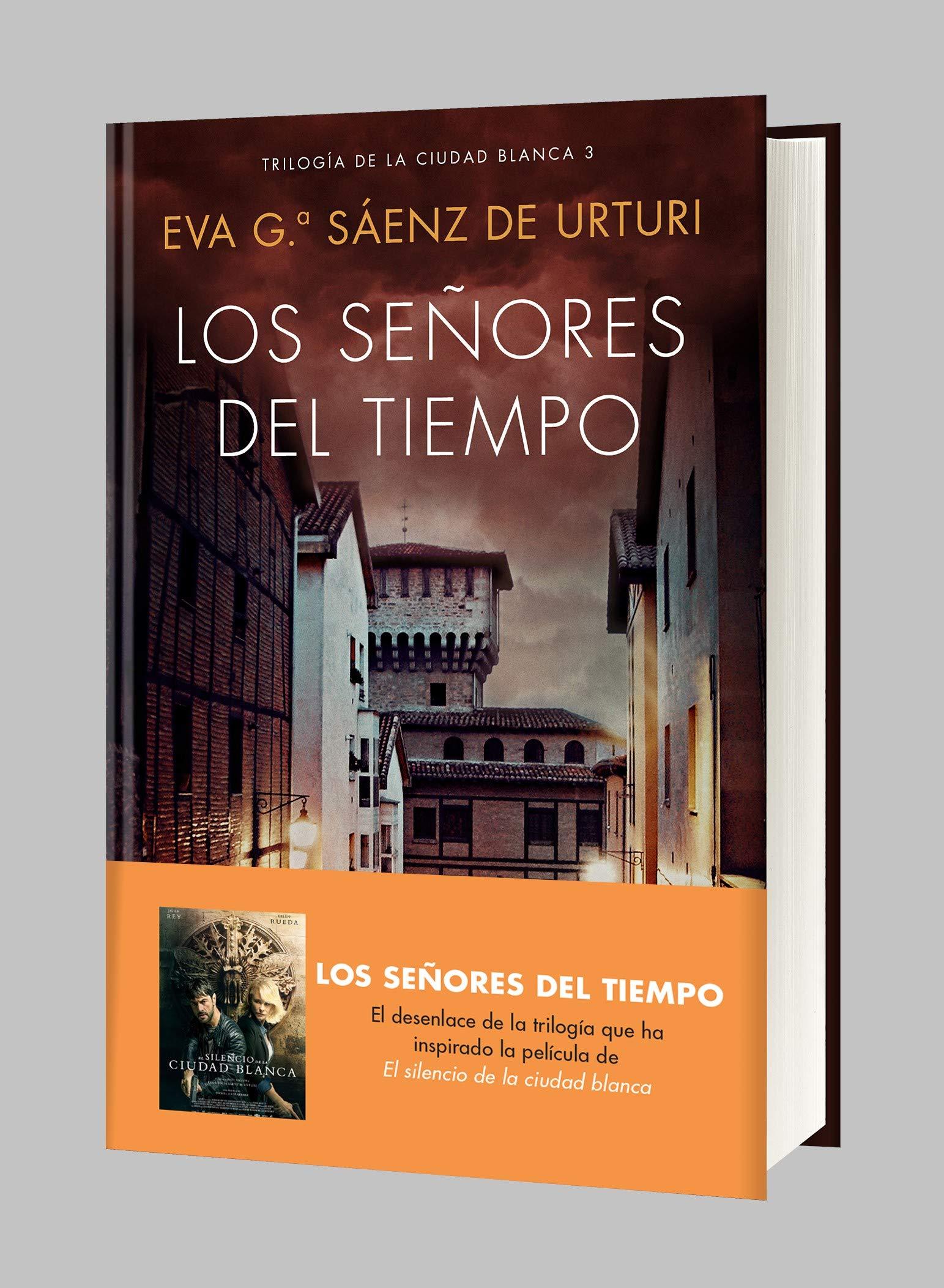 Los señores del tiempo: Trilogía de La Ciudad Blanca 3 Autores ...