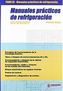 Manuales Prácticos de Refrigeración III: Equipos de aire acondicionado SPLIT con tecnología Inverter