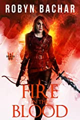 Fire in the Blood (Bad Witch Book 4) Kindle Edition