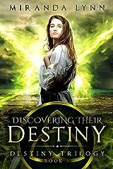 Discovering Their Destiny (Destiny Trilogy Book 1) Kindle Edition