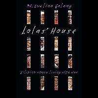 Lolas' House: Filipino Women Living with War (English Edition)