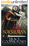 Born of No Man (Once and Future Hearts Book 1)