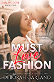 Must Love Fashion: An Enemies to Lovers Office Romance (Darling Cove Book 1)