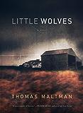 Little Wolves: A Novel