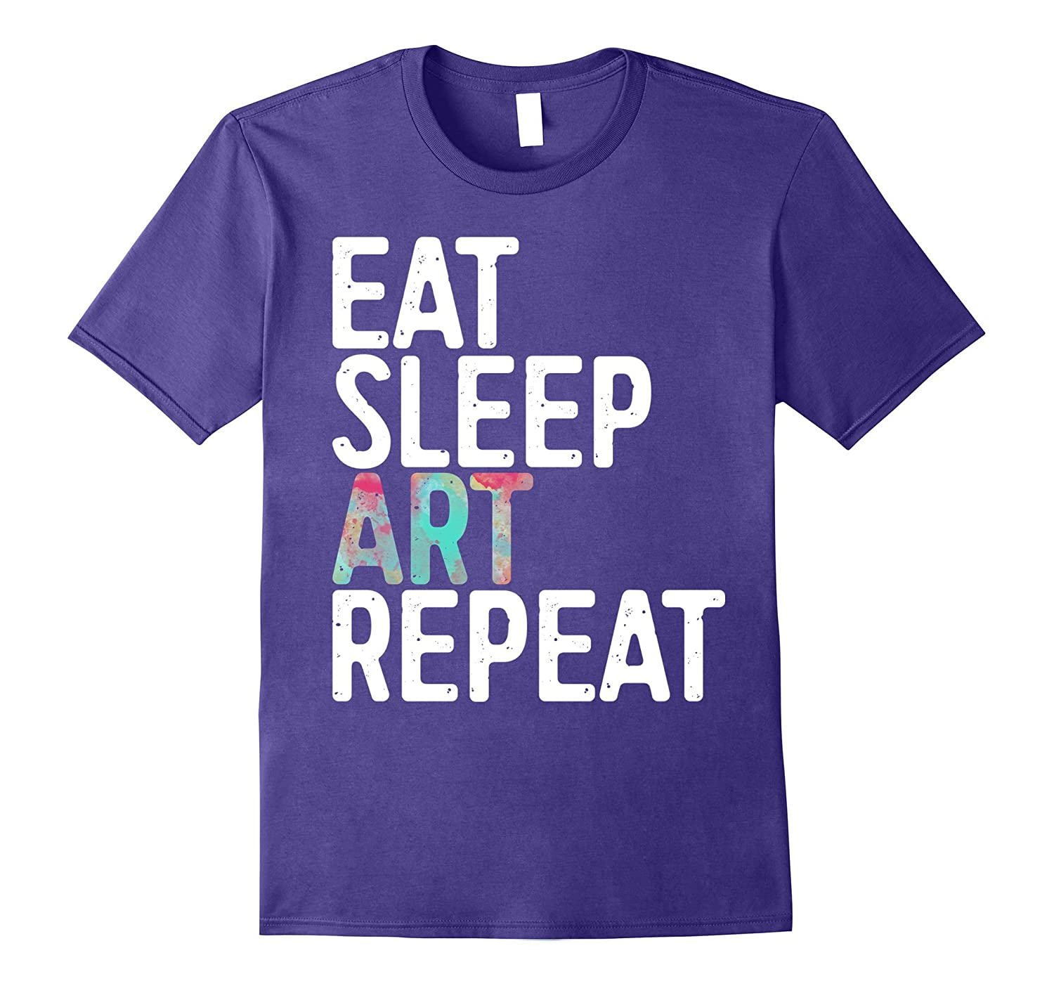 Eat Sleep Art Repeat T-Shirt Funny Artist Creative Gift-BN