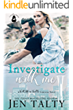 Investigate With Me: A With Me In Seattle Universe Novel