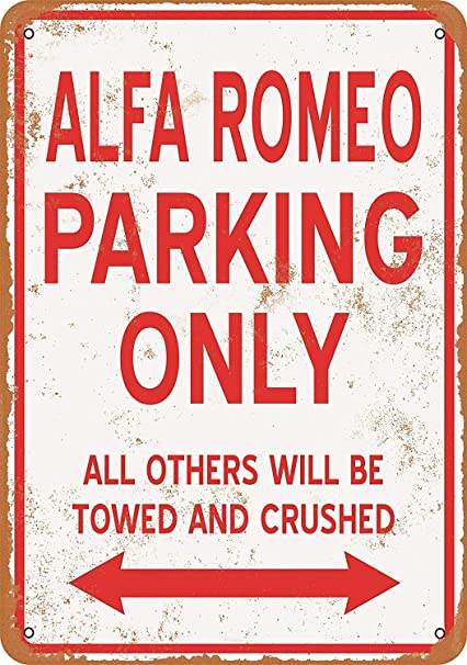 Amazon.com: Iliogine Alfa Romeo Parking Only Vintage Look 8 ...