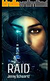Raid: Futuristic Romance