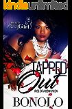 Tapped Out: Rise of a BBW Vixen
