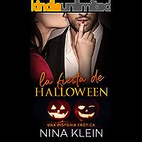 La Fiesta de Halloween: Una historia erótica