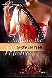 Taming the Mistress (Bondage Ranch Book 6)