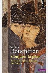 Conjurer la peur : Essai sur la force politique des images, Sienne, 1338 Mass Market Paperback