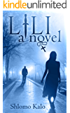 LILI: Love, Suspense, and Redemption of the True Kind.