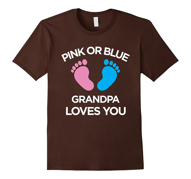 Pink Or Blue Grandpa Loves You Shirt Gender Reveal Shirts-RT