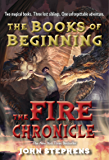 The Fire Chronicle (Books of Beginning Book 2)