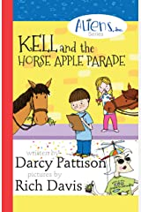 Kell and the Horse Apple Parade (The Aliens, Inc. Chapter Book series 2) Kindle Edition
