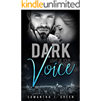 Dark: Light of your Voice (Black & Dark 2)