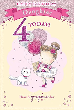 Daughters 4th Birthday Card 4 Today Little Girl With Gifts