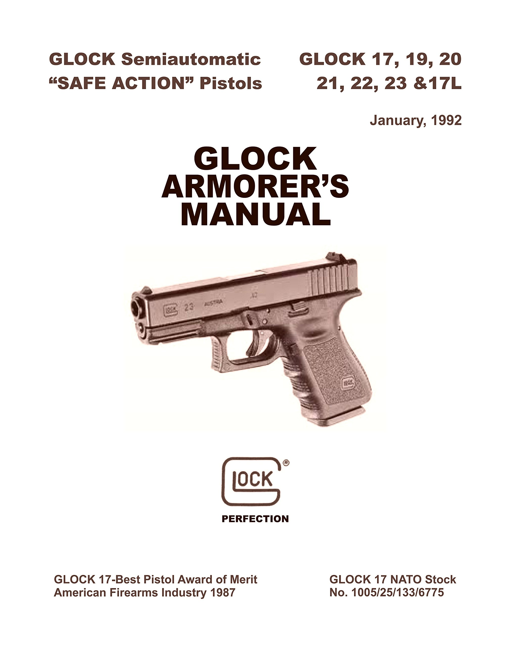 Glock 17 19 20 21 22 23 17L Pistol Armorer's Manual: GLOCK: Amazon.com:  Books