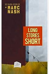Long Stories Short Kindle Edition