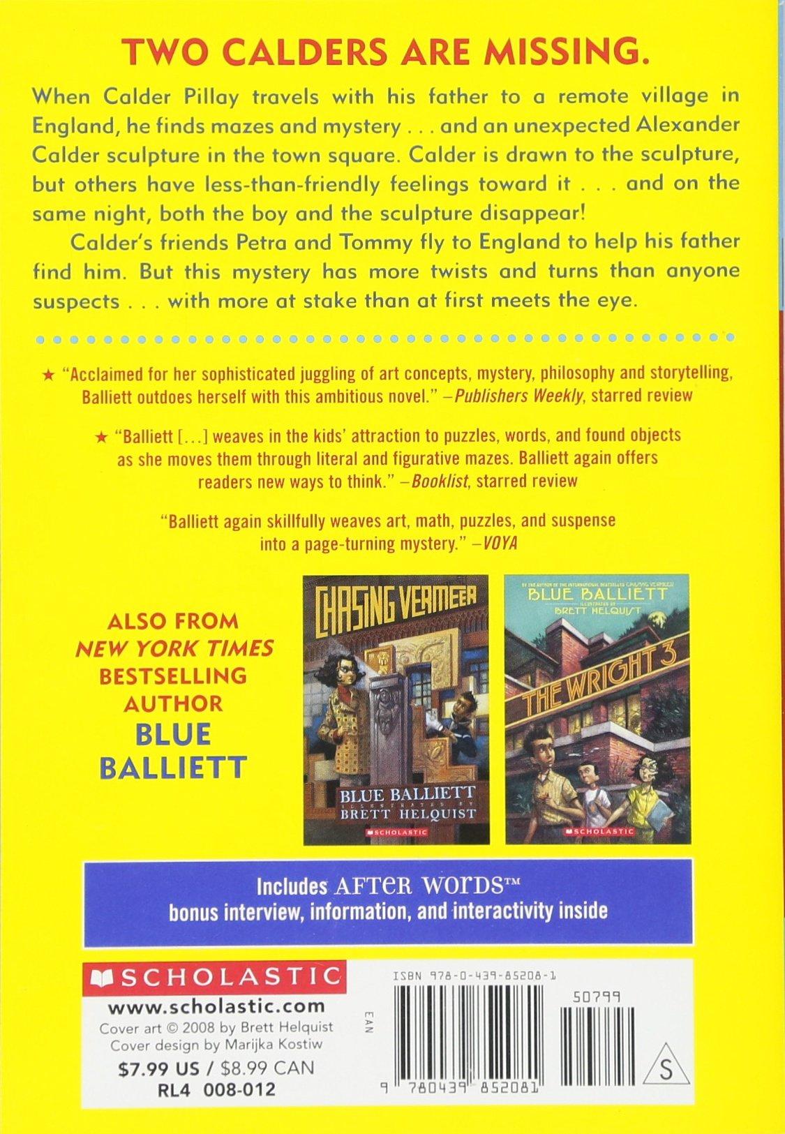 2006 scholastic entertainment inc web site copyright - The Calder Game Blue Balliett Brett Helquist 9780439852081 Amazon Com Books