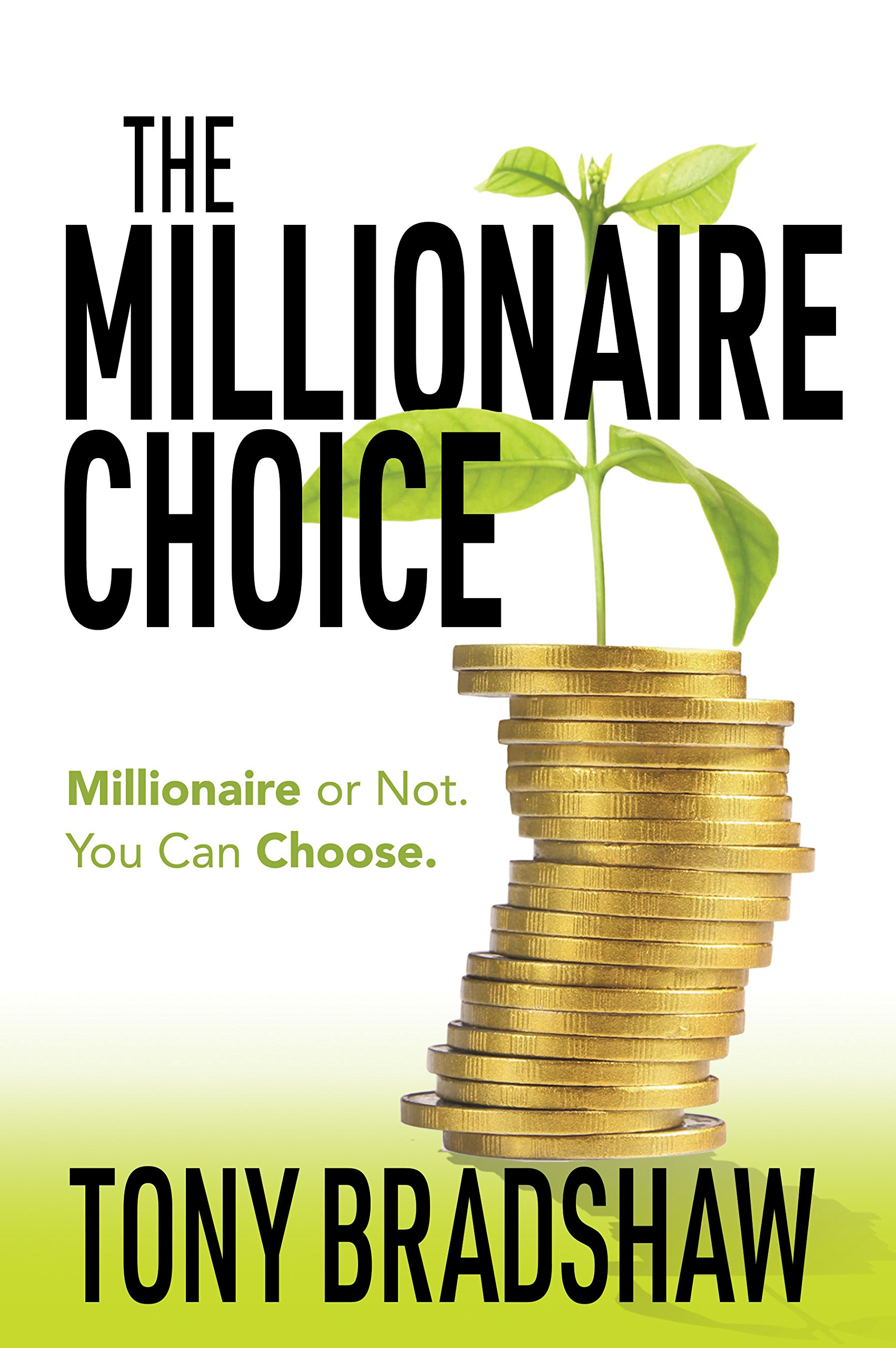 Download The Millionaire Choice: Millionaire or Not. You Can Choose. pdf epub