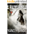 Yancey's Ride: Guns of the Rider: A Western Adventure