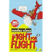 The Fight for Flight (Horrible Science)