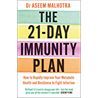 The 21-Day Immunity Plan: The Sunday Times bestseller - 'A perfect way to take the first step to transforming your life…