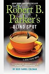 Robert B. Parker's Blind Spot (A Jesse Stone Novel Book 13) Kindle Edition