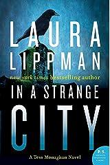 In a Strange City: A Tess Monaghan Novel Kindle Edition